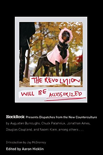The Revolution Will Be Accessorized: Blackbook Presents Dispatches from the New Counterculture