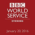 January 20, 2016: Evening |  BBC Newshour