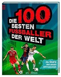 Die 100 besten Fußballer der Welt: Die Stars des neuen Jahrtausends
