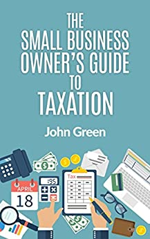 Small Business Owners Guide Taxation ebook