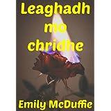Leaghadh mo chridhe (Scots Edition)