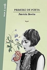 Primero de poeta (Spanish Edition)