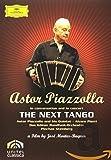 Astor Piazzola: Next Tango
