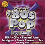 Best Of '80s Pop Love Songs, The