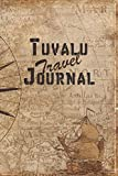 Tuvalu Travel Journal: 6x9 Travel Notebook with prompts and Checklists perfect gift for your Trip to Tuvalu for every Traveler