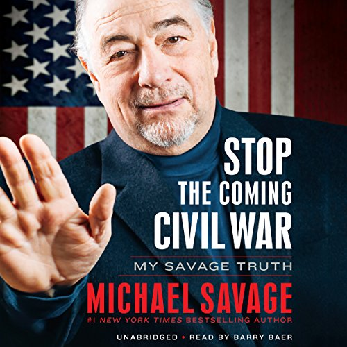 Stop the Coming Civil War: My Savage Truth Audiobook [Free Download by Trial] thumbnail