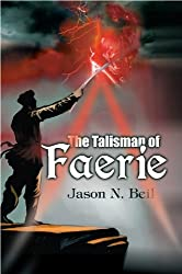 The Talisman of Faerie (The Talisman War Book 1)