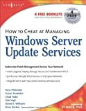 Download How to Cheat at Managing Windows Server Update Services PDF