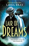 Lair of Dreams: A Diviners Novel