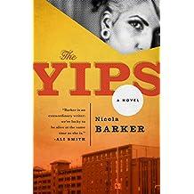 The Yips: A Novel