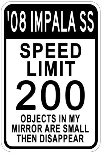2008 08 CHEVY IMPALA SS Parking Sign
