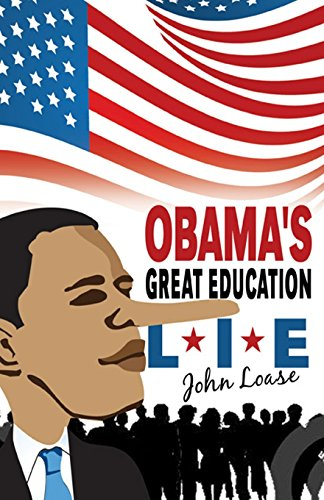 Obama's Great Education Lie