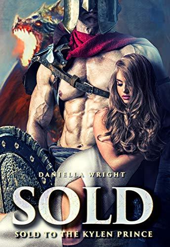Sold To The Kylen Prince por Daniella Wright
