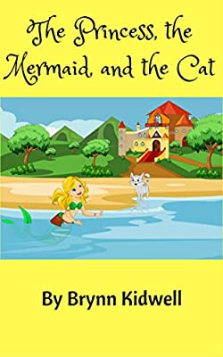 The Princess, the Mermaid, and the Cat