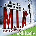 M.I.A. - Das Schneekind Hörbuch von Kathrin Andres, Edgar Rai Gesprochen von: Verena Wolfien