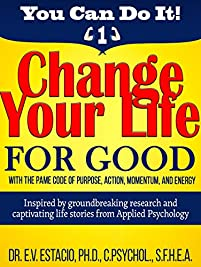 Change Your Life For Good  by Dr E V Estacio ebook deal