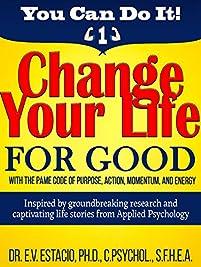Change Your Life For Good  by Dr E V Estacio ebook deal