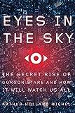 Eyes in the Sky: The Secret Rise of Gorgon Stare