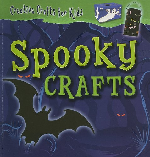 Spooky Crafts (Creative Crafts for Kids)]()
