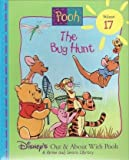img - for The Bug Hunt (Disney's Out & About With Pooh, Vol. 17) book / textbook / text book
