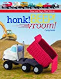 img - for Honk! Beep! Vroom!: Crochet Toys That Move book / textbook / text book