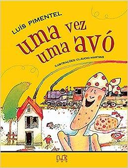 Uma Vez Uma Avó Luís Pimentel 9788532905024 Amazoncom Books