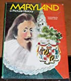 Maryland, a Picture History (1632-1976), Carleton Jones, 0910254095