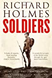 Book cover for Soldiers: Army Lives and Loyalties from Redcoats to Dusty Warriors