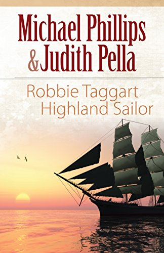 Robbie Taggart (The Highland Collection Book #2): Highland Sailor