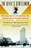 The Devil's Gentleman: Privilege, Poison, and the Trial That Ushered in the Twentieth Century