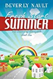 Fresh Start Summer, Beverly Nault, 1600391826