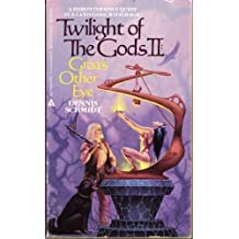 Groa's Other Eye (Twilight of the Gods Book II) by Dennis Schmidt (1986-11-06)