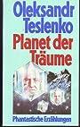 Oleksandr Teslenko: Planet der Träume - Phantastische Erzählungen - Oleksander Teslenko