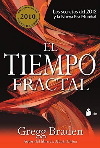 El tiempo fractal (Spanish Edition)