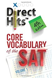 Direct Hits Core Vocabulary of the SAT: 4th Edition: 1