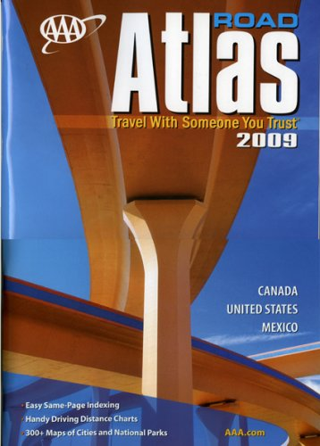 AAA Road Atlas 2009: Canada, United States, Mexico -