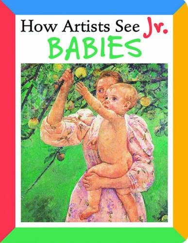 How Artists See Jr.: Babies
