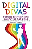 Digital Divas: Putting the Wow into Computing for Girls (Education)