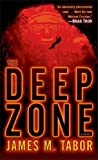 Download The Deep Zone: A Novel (with bonus short story Lethal Expedition) (Hallie Leland Book 1) in PDF ePUB Free Online