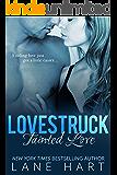 Tainted Love (Lovestruck Series)