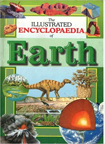 The Illustrated Encyclopaedia of Earth