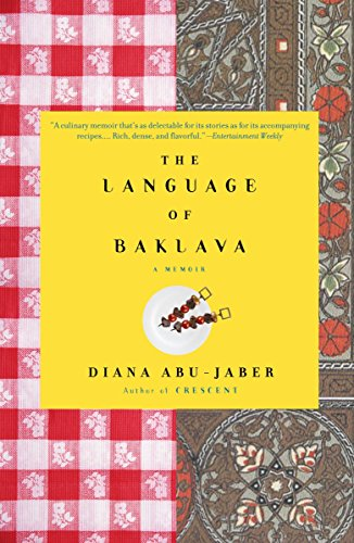 The Language of Baklava: A Memoir by Abu-Jaber, Diana