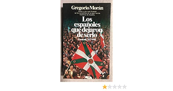 Españoles que dejaron de serlo, los (Documento): Amazon.es: Morán ...