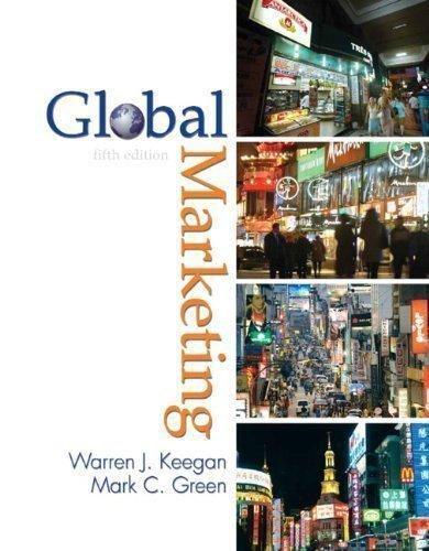 Global Marketing By Keegan & Green (5th, Fifth Edition) pdf epub