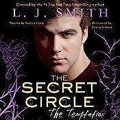 The Temptation : The Secret Circle, Book 6 | L. J. Smith