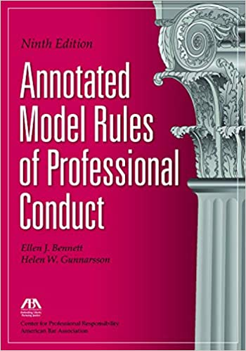 Annotated Model Rules of Professional Conduct: Center For