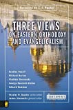 img - for Three Views on Eastern Orthodoxy and Evangelicalism (Counterpoints) book / textbook / text book
