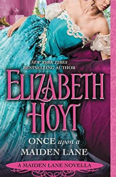 Once Upon a Maiden Lane: A Maiden Lane Novella by [Hoyt, Elizabeth]