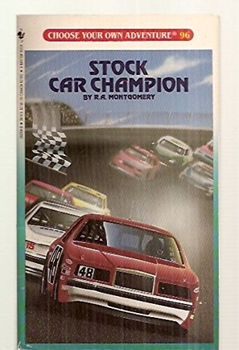 - Stock Car Champion (Choose Your Own Adventures, No 96)