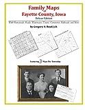 Family Maps of Fayette County, Iowa